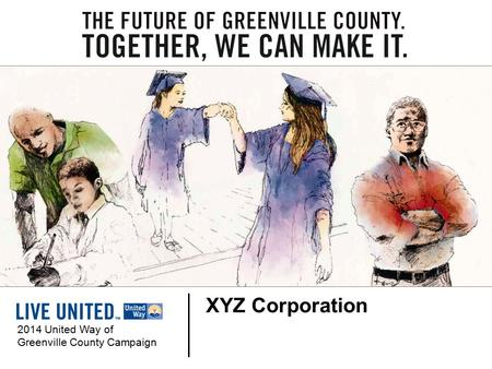 XYZ Corporation 2014 United Way of Greenville County Campaign.