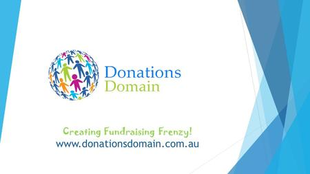 Creating Fundraising Frenzy! www.donationsdomain.com.au.