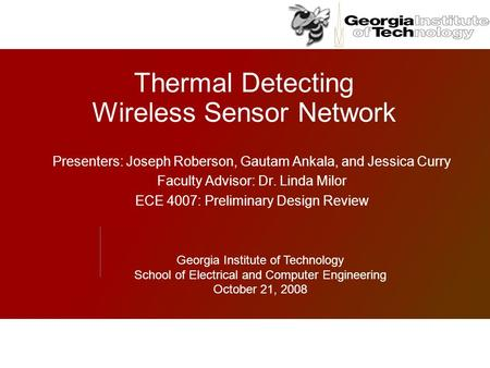 Thermal Detecting Wireless Sensor Network