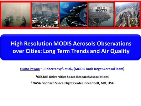 High Resolution MODIS Aerosols Observations over Cities: Long Term Trends and Air Quality.