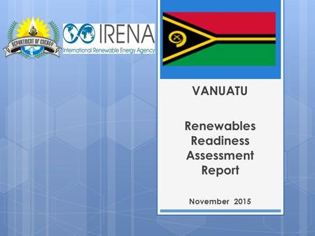 VANUATU Renewables Readiness Assessment Report November 2015.