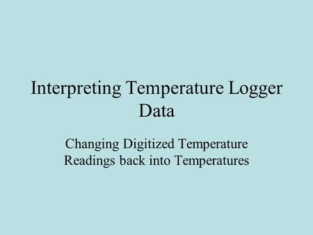 Interpreting Temperature Logger Data