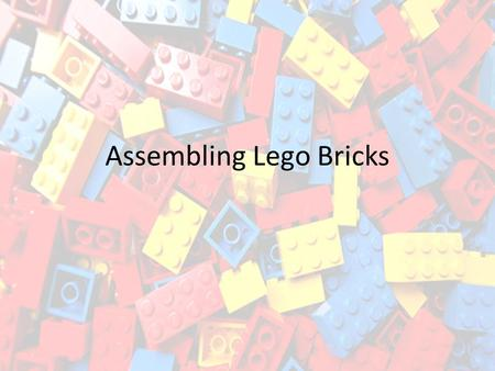 Assembling Lego Bricks. Click File and New Choose Assembly.