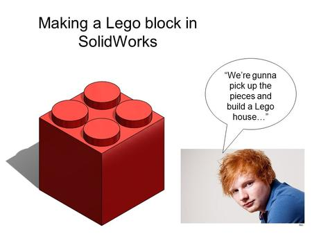 Making a Lego block in SolidWorks