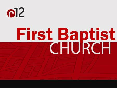 First Baptist. So, how do you experience authentic community? So, how do you experience authentic community?