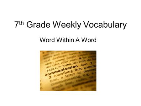 7th Grade Weekly Vocabulary