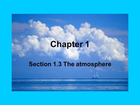 Section 1.3 The atmosphere