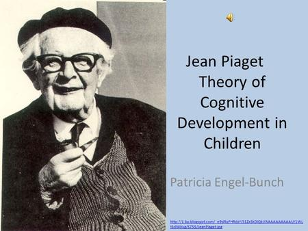 Jean Piaget Theory of Cognitive Development in Children
