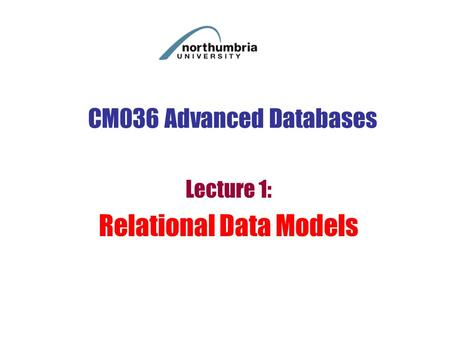 Lecture 1: Relational Data Models