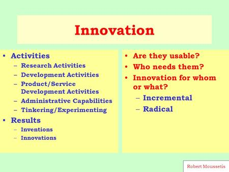 Innovation Activities – Research Activities – Development Activities – Product/Service Development Activities – Administrative Capabilities – Tinkering/Experimenting.