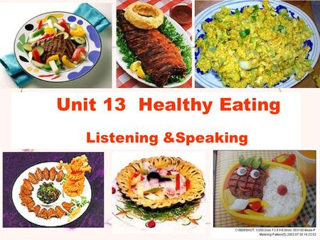 Unit 13 Healthy Eating Listening &Speaking. They are junk food!