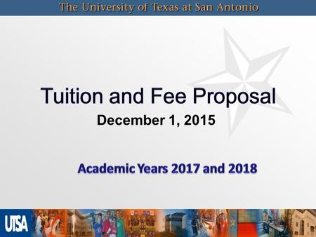 December 1, 2015. 3 Total Academic Cost (TAC)  Requested Increase including statutory and designated tuition, mandatory fees, average course fees 