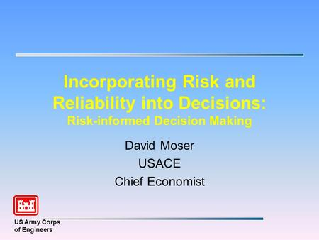 David Moser USACE Chief Economist