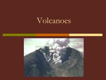 Volcanoes. What is a volcano?  A mountain that forms when magma reaches the Earth's surface through cracks in the crust called vents.