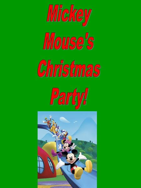 This Christmas the gang at Mickey Mouse Clubhouse decided to have a Christmas Party for Mrs. Shelia Emberton's class.