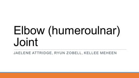 Elbow (humeroulnar) Joint