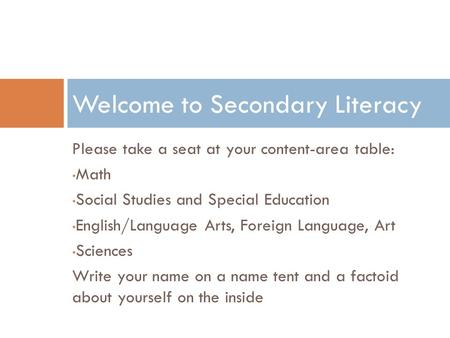 Welcome to Secondary Literacy