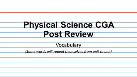 Physical Science CGA Post Review