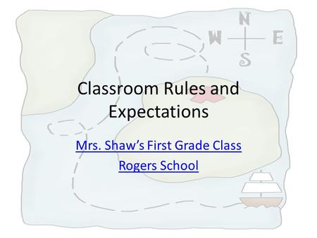 Classroom Rules and Expectations