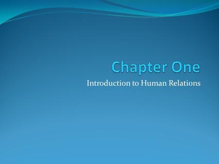 Introduction to Human Relations