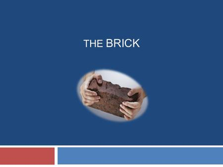 THE BRICK. The second story Steve Jobs told at Stanford University... Work in pairs and put the parts of the story in the right order (use The Brick handout).