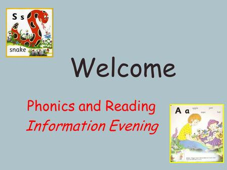 Phonics and Reading Information Evening