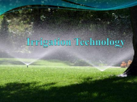 Effects of Irrigation Technology Irrigation refers to technologies people invented to control and manage water Controlling and managing water allowed.
