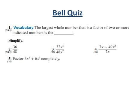 Bell Quiz. Objectives Simplify rational expressions. Find undefined or ...