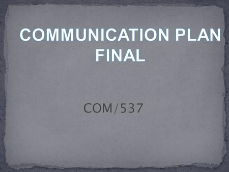 COM/537.  Final Proposal and New Game release Project Assessment.