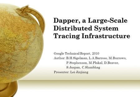 Dapper, a Large-Scale Distributed System Tracing Infrastructure