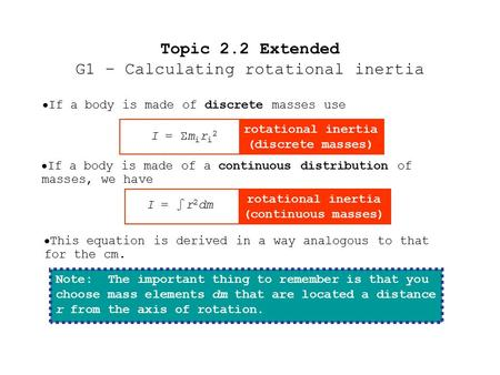 Topic 2.2 Extended G1 – Calculating rotational inertia