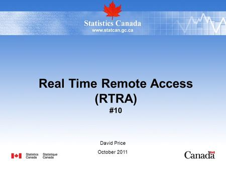 David Price October 2011 Real Time Remote Access (RTRA) #10.
