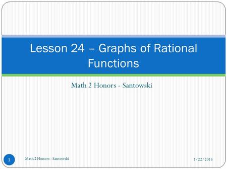 Lesson 24 – Graphs of Rational Functions