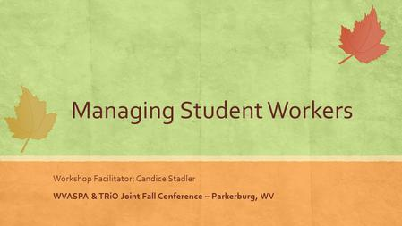 Managing Student Workers