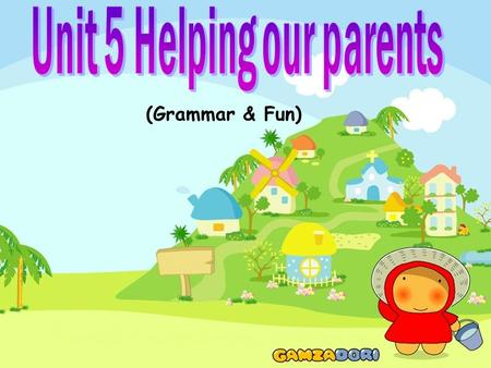 (Grammar & Fun) Let's read. Today is. Helen and I are our Today is. Helen and I are our parents. In the morning, I'm with my father. My mother is in.
