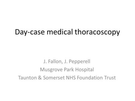 Day-case medical thoracoscopy