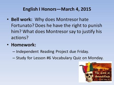 English I Honors—March 4, 2015