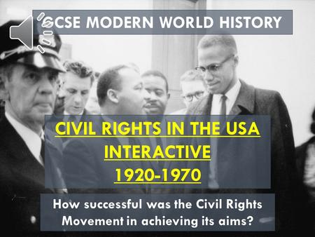 CIVIL RIGHTS IN THE USA INTERACTIVE