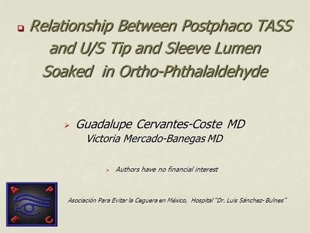 Relationship Between Postphaco TASS and U/S Tip and Sleeve Lumen