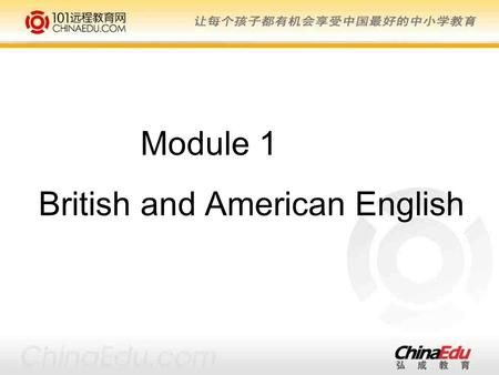Module 1 British and American English Autumn Fall Why do we have different words for the season?
