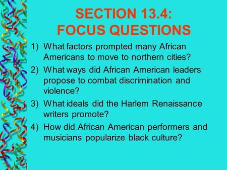 SECTION 13.4: FOCUS QUESTIONS