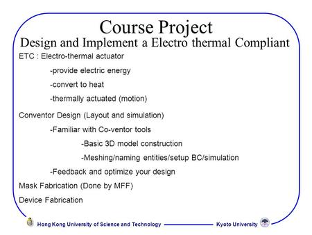 Design and Implement a Electro thermal Compliant