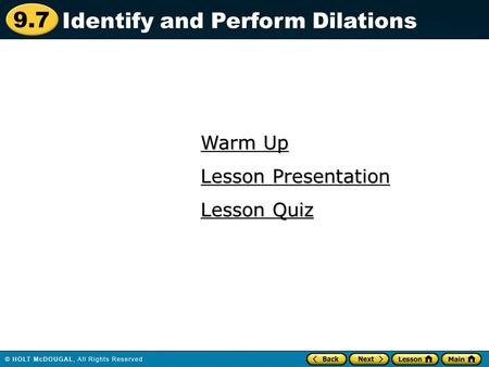 Identify and Perform Dilations