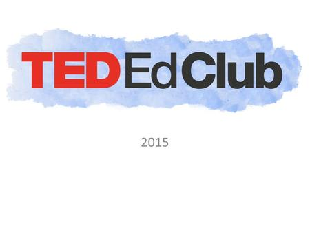 "2015. What is TED? ""TED is a nonprofit devoted to spreading ideas, usually in the form of short, powerful talks (18 minutes or less). TED began in 1984."