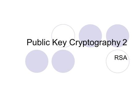 Public Key Cryptography 2 RSA. Lemma 1 Let s and t be relatively prime. Then Proof: Let be given by First we show that  actually maps Then we show 