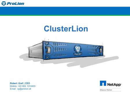 ClusterLion Robert Graf | CEO Mobile +43 664 1314403