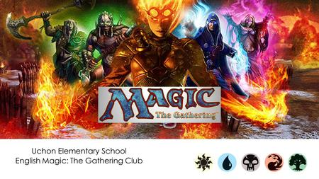 Uchon Elementary School English Magic: The Gathering Club.