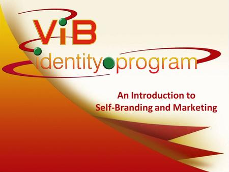 An Introduction to Self-Branding and Marketing. What makes you a Profound Success? Staying ahead of the competition by: –Using Multimedia to your advantage.