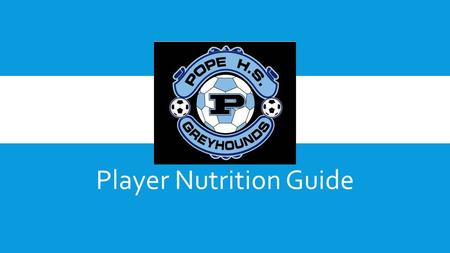 Player Nutrition Guide. NUTRITION GUIDE FOR THE ATHLETE Do athletes need to follow a special diet? Not necessarily, but they do need to follow the basic.
