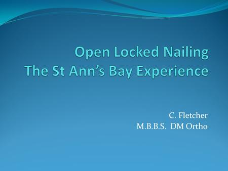 Open Locked Nailing The St Ann's Bay Experience